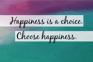 happiness-is-a-choice-choose-happiness-feature-image